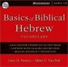 Basics of Biblical Hebrew Vocabulary Audio (MP3 Book) - Anonymous, Miles V. Van Pelt, Jonathan T. Pennington
