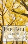 The Fall: A Novel - Ryan Quinn