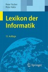 Lexikon Der Informatik - Peter Fischer, Peter Hofer