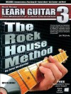 Rock House Method: Learn Guitar 3: A step-by step guide to Advanced Guitar Techniques (The Rock House Method) - John McCarthy