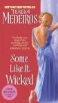 Some Like It Wicked - Teresa Medeiros