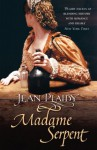 Madame Serpent (Catherine Medici, #3) - Jean Plaidy