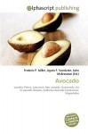 Avocado - Frederic P. Miller, Agnes F. Vandome, John McBrewster