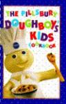 Pillsbury Doughboy's Kids Cookbook - Pillsbury Editors