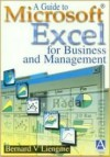 A Guide to Microsoft Excel for Business and Management - Bernard V. Liengme