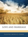 Love and Marriage - Ellen Key