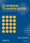 Grammar Troublespots: A Guide for Student Writers - Ann Raimes