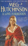 A Love Forbidden - Meg Hutchinson