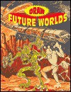 Draw Future Worlds - Bryan Baugh