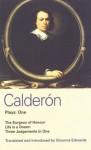 Calderón Plays: One: The Surgeon of Honor, Life is a Dream, and Three Judgements in One - Pedro Calderón de la Barca, Gwynne Edwards