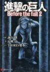 Shingeki no Kyojin: Before the Fall 2 - Ryo Suzukaze, Thores Shibamoto, Hajime Isayama