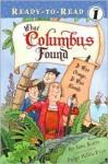 What Columbus Found: It Was Orange, It Was Round - Jane Kurtz, Paige Billin-Frye
