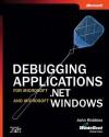 Debugging Applications for Microsoft .NET and Microsoft Windows - John Robbins
