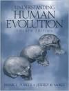 Understanding Human Evolution - Frank E. Poirier, Jeffrey K. McKee