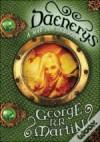 Daenerys - A Mãe dos Dragões - Jorge Candeias, George R.R. Martin