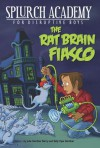 The Rat Brain Fiasco #1 - Julie Berry, Sally Gardner