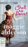 Shall We Dance? - Maggie Alderson, Stephanie Daniel