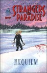 Strangers in Paradise Volume 11: Requiem - Terry Moore, Michele Foschini