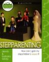 Stepparenting: How Can I Gain My Stepchildren's Respect? - Dennis Rainey, Barbara Rainey