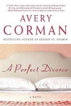 A Perfect Divorce - Avery Corman