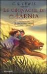 Le cronache di Narnia (Le cronache di Narnia, #1) - C.S. Lewis, Chiara Belliti, Fedora Dei