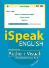 iSpeak English Phrasebook [With 64 Page Booklet] - Alex Chapin