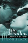 Wanton:The Pack of St.James - Noelle Mack