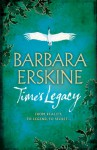 Time's Legacy - Barbara Erskine
