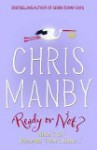 Ready Or Not - Chris Manby