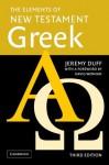 The Elements of New Testament Greek Paperback and Audio CD Pack - Jeremy Duff, Jonathan Pennington, David Wenham