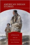 American Indian Stories (Barnes & Noble Library of Essential Reading) - Zitkala-Sa