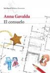 El consuelo - Anna Gavalda, Isabel González-Gallarza