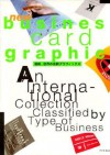 New Business Card Graphics: An International Collection Classified by Type of Business - Books Nippan, Pie Books