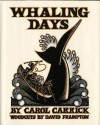 Whaling Days - Carol Carrick, David Frampton