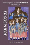 Ergosphere: Astounding New Tales from M-Brane SF - Rick Novy, Paul Williams, Michael Canfield, Michael Andre-Driussi, Caren Gussoff, Michelle M. Welch, Tim Maughan, Thea Hutcheson, Leonard M. Schoen, Joe Pitkin, Maura McHugh