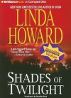 Shades of Twilight - Linda Howard, Natalie Ross