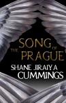 The Song of Prague - Shane Jiraiya Cummings