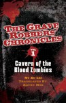 Cavern of the Blood Zombies - Lei Xu, Kathy Mok