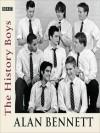 The History Boys (MP3 Book) - Richard Griffiths, Clive Merrison, Alan Bennett, Frances de la Tour