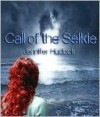 Call of the Selkie - Jennifer Melzer