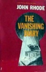 The Vanishing Diary - John Rhode