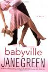 Babyville: A Novel - Jane Green