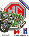 MGB: The Illustrated History - Jonathan Wood, John Thornley, Lionel Burrell