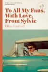 To All My Fans, with Love, from Sylvie - Ellen Conford