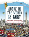 Where in the World is Bob? - James Bowen