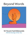 Beyond Words - Swami Satchidananda