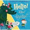 Hello! Is That Grandma? - Ian Whybrow, Deborah Allwright