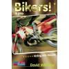 Bikers! (Collins Soundbites) - David Williams, John Foster
