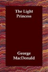 The Light Princess - George MacDonald