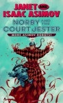 Norby and the Court Jester - Janet Asimov, Isaac Asimov